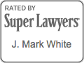 Mark White - Super Lawyers