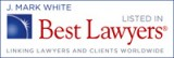 Mark White - Best Lawyers