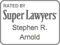 Stephen Arnold - Super Lawyers