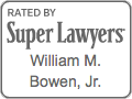 William Bowen - Super Lawyers